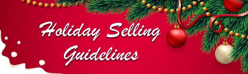 Holiday Selling Guidelines